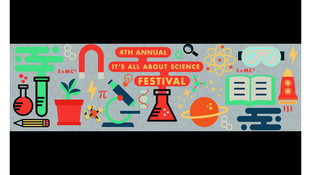 4th Annual It's All About Science Festival