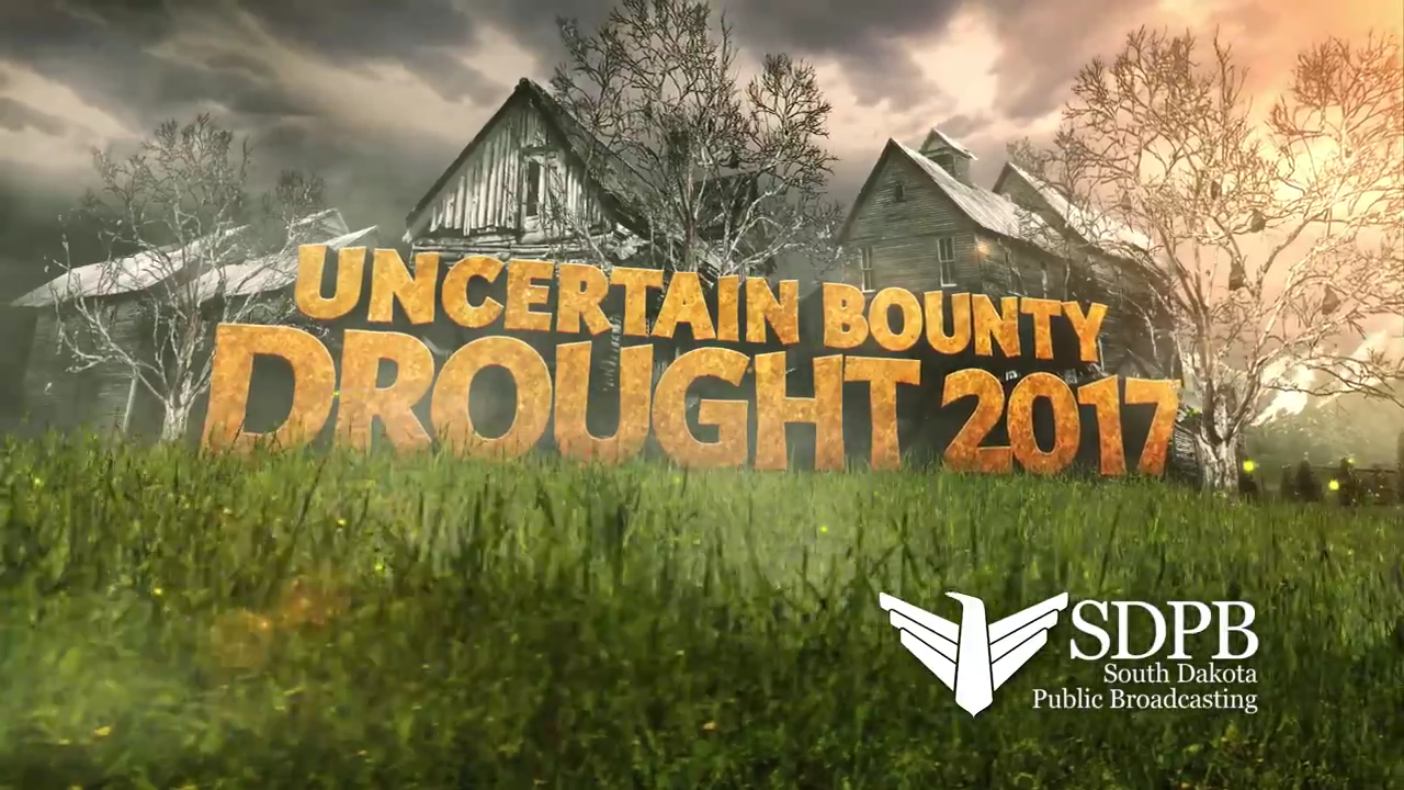 Uncertain Bounty Drought 2017