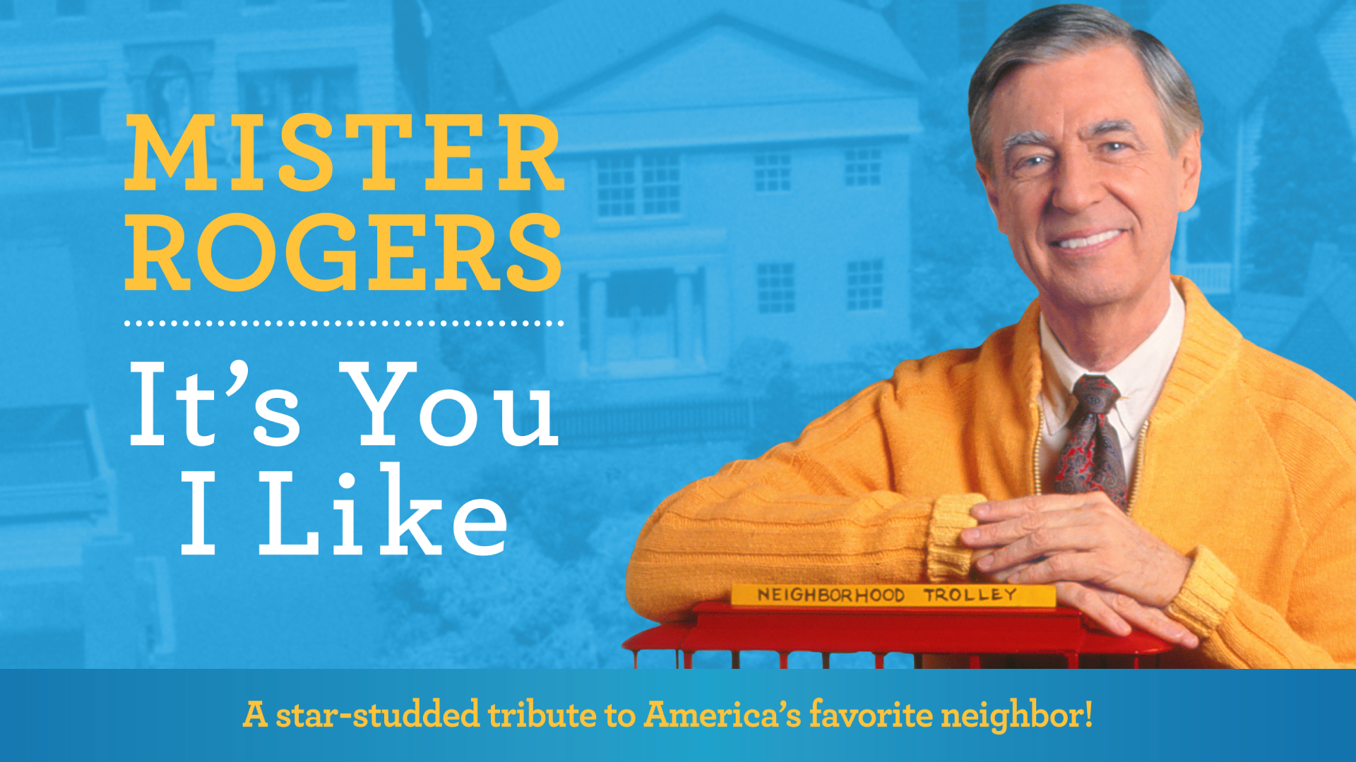 Mister Rogers It S You I Like Marks The 50th Anniversary Of The Children S Series