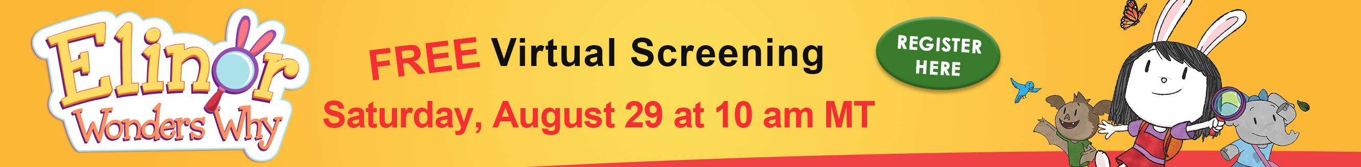 Free Virtual Screening Of Elinor Wonders Why - Register Here