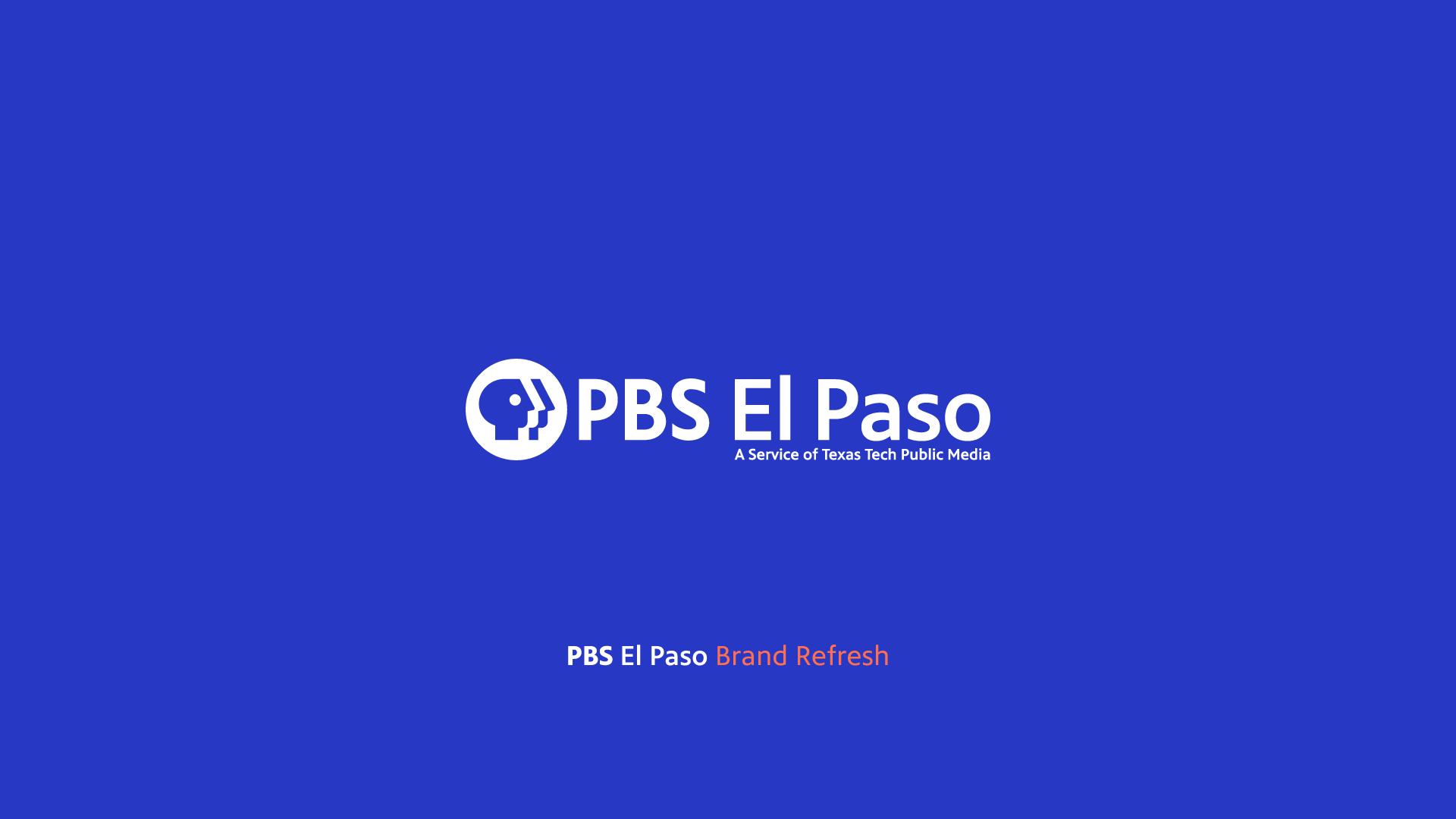 PBS El Paso Brand Refresh