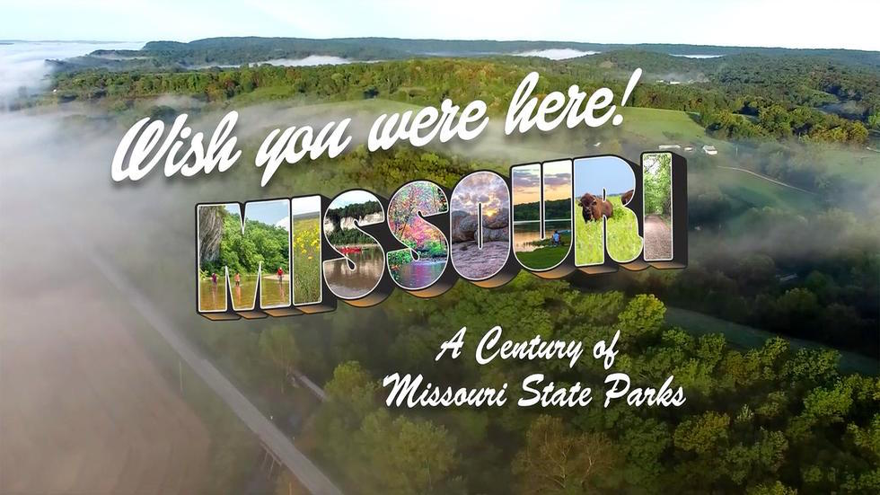 Wish You Were Here!: A Century of Missouri State Parks