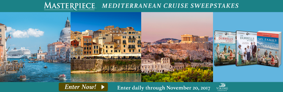 Masterpiece Mediterranean Cruise Sweepstakes - Enter Daily through November 20, 2017