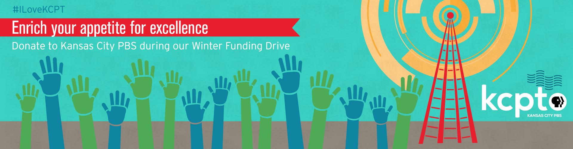 #ILoveKCPT - Enrich your appetite for excellence - donate to Kansas City PBS during our Winter Funding Drive