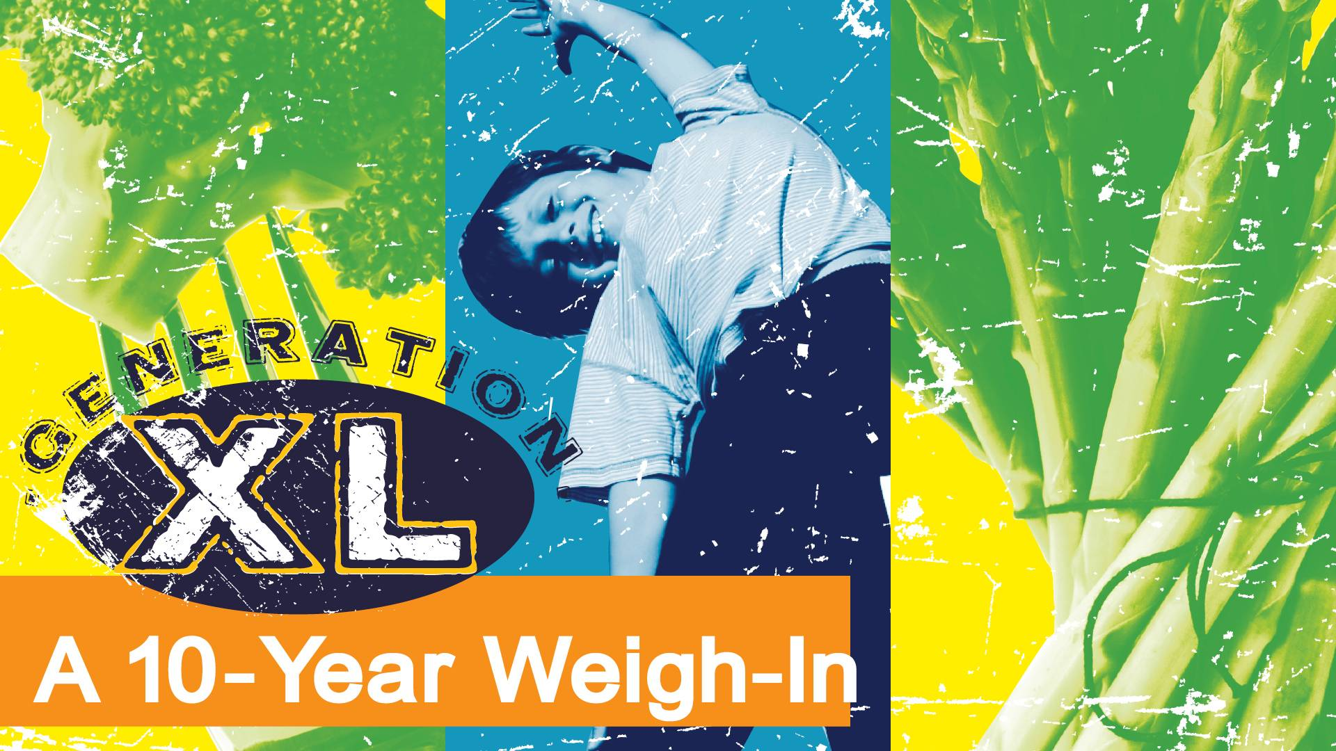 Generation XL: A 10-Year Weigh-In