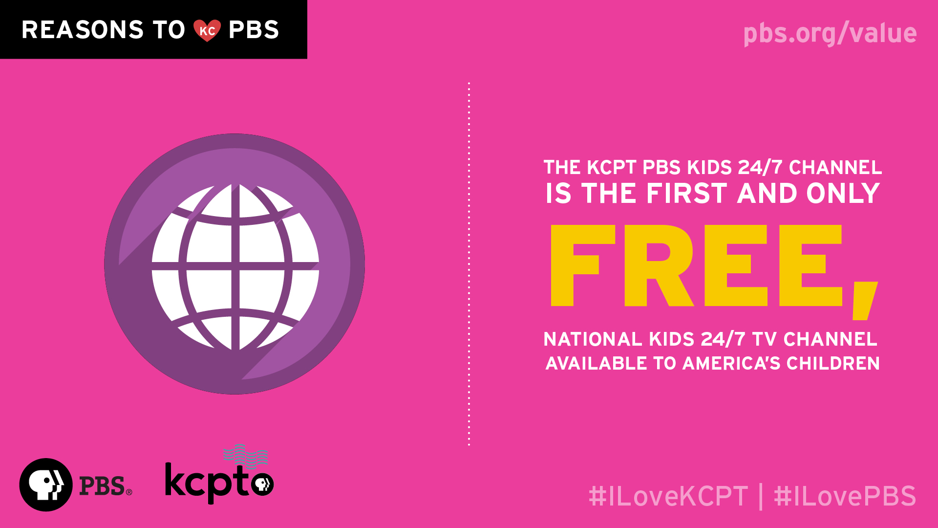 The KCPT PBS KIDS 24/7 Channel is the first and only FREE, national kids 24/7 channel available to America's children.