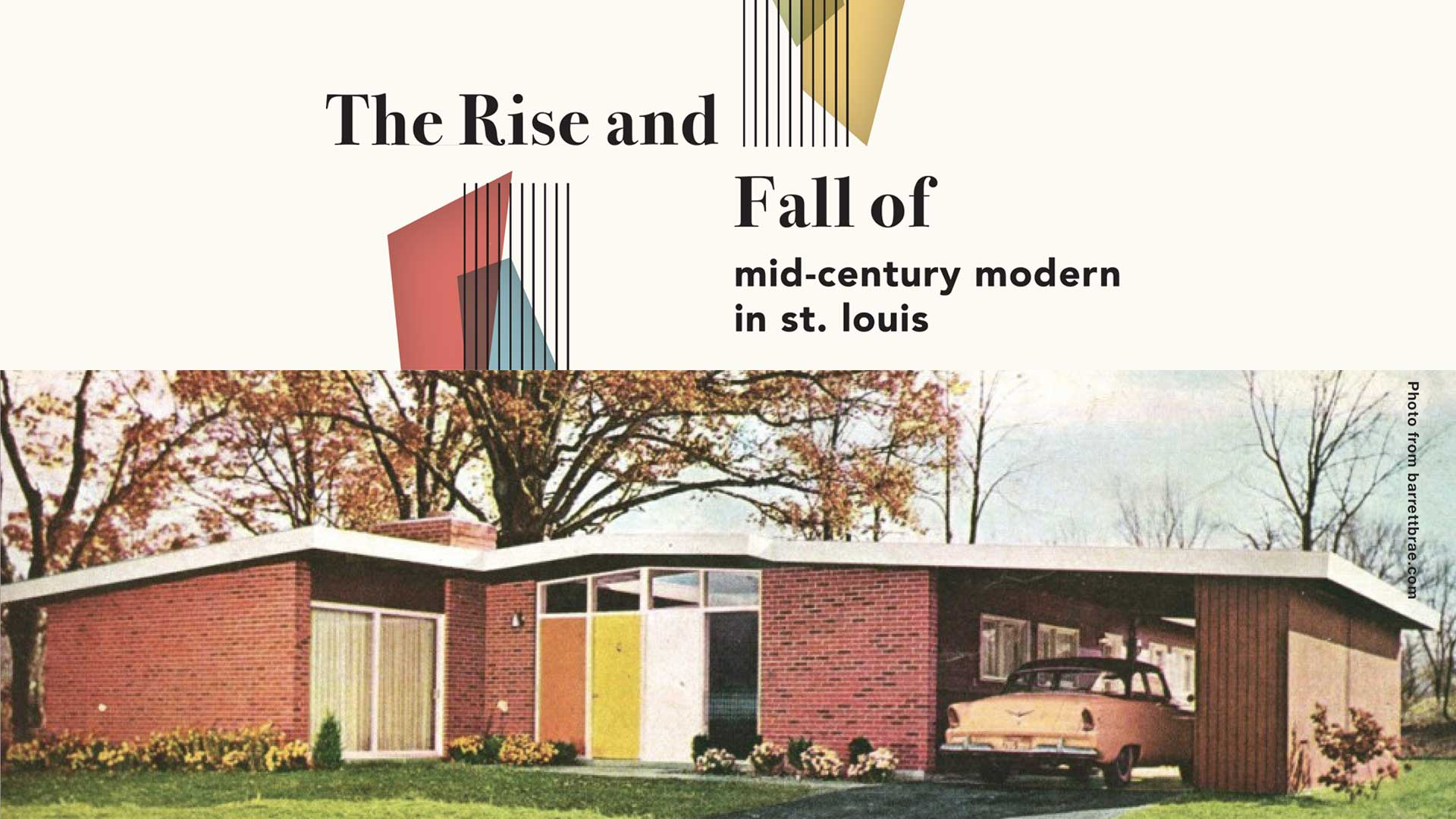 The Rise and Fall of Mid-Century Modern in St. Louis | nineMagazine