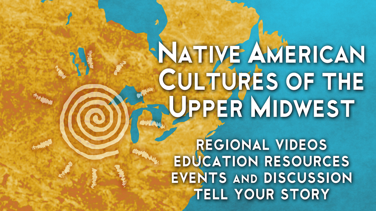Native American Cultures of the Upper Midwest