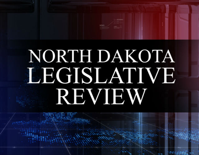 North Dakota Legislative Review