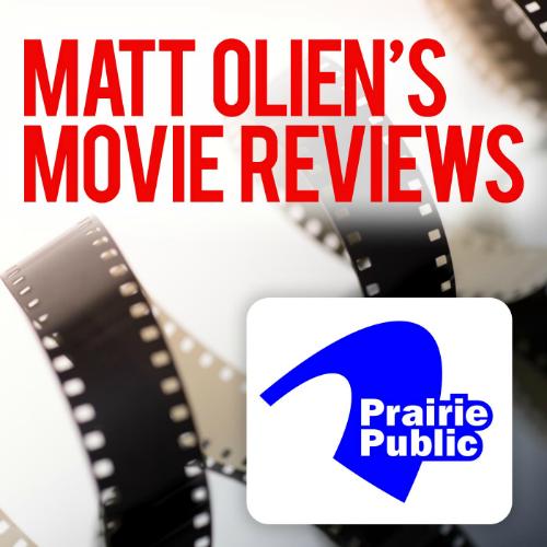 Matt Olien's Movie Reviews