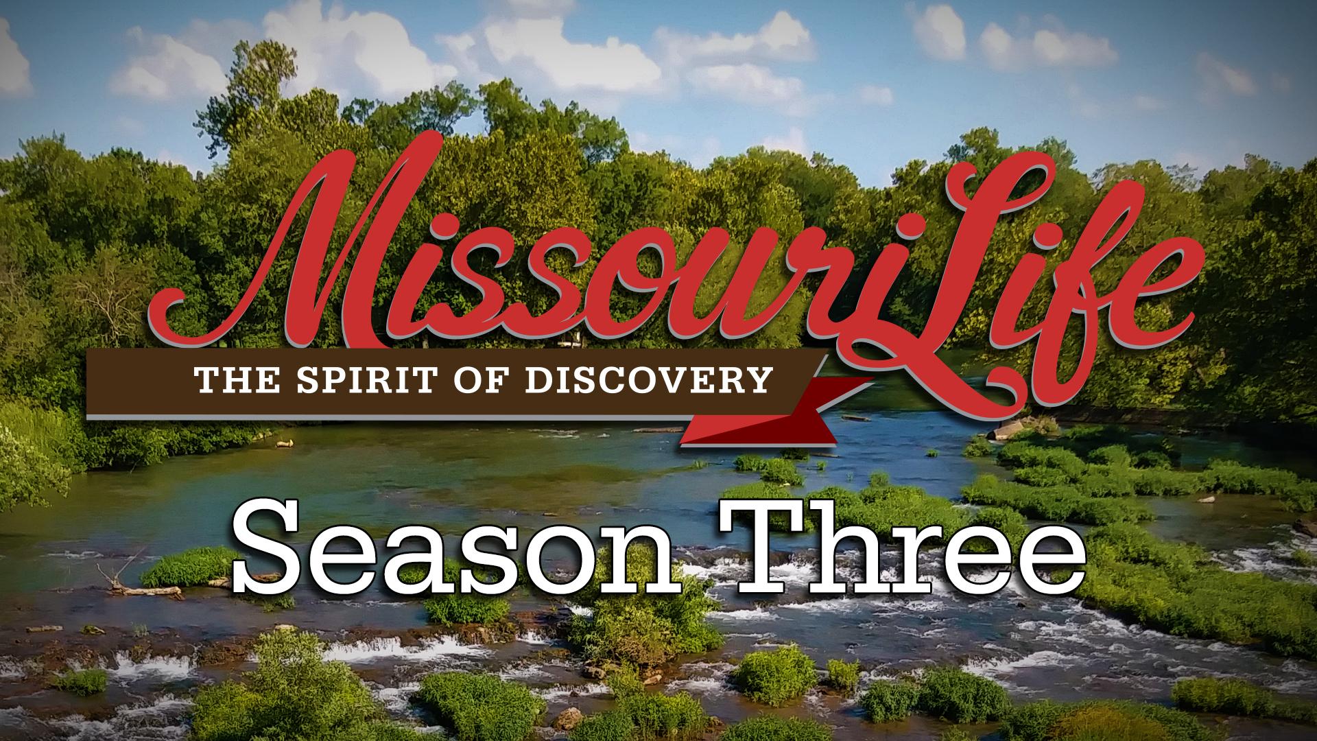 Missouri Life, a KMOS Original Production.
