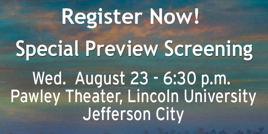 Link to register for August 23 screening at Pawley Theatre at Lincoln University in Jefferson City
