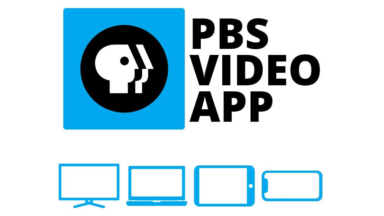 Download the PBS Video App