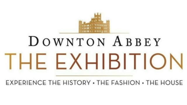 DOWNTON ABBEY EXHIBITION