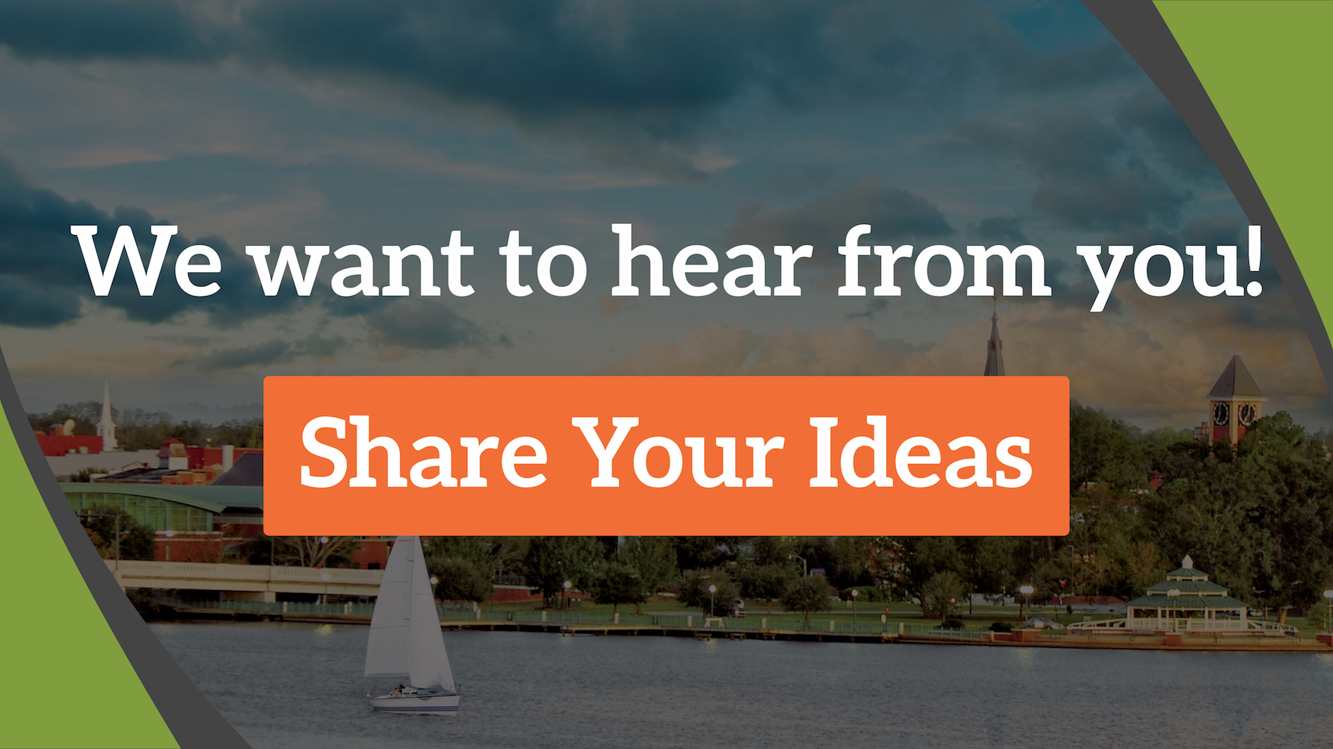 We want to hear from you! Share your ideas here.