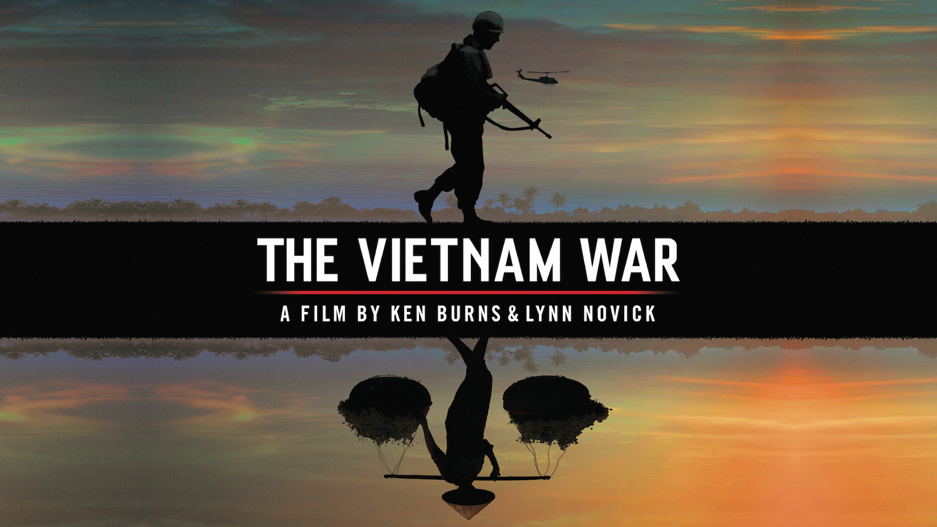 The Vietnam War: A Film by Ken Burns and Lynn Novick - Click Here to Watch