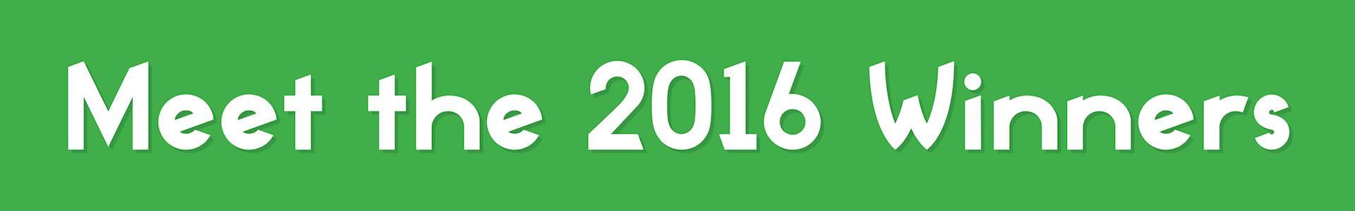 Meet the 2016 Winners