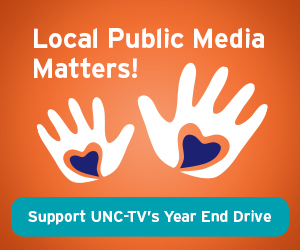 Support UNC-TV's Year End Drive