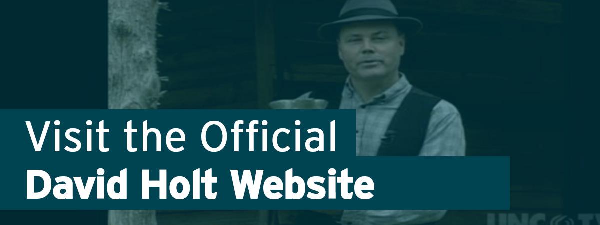 Visit the Official David Holt Website
