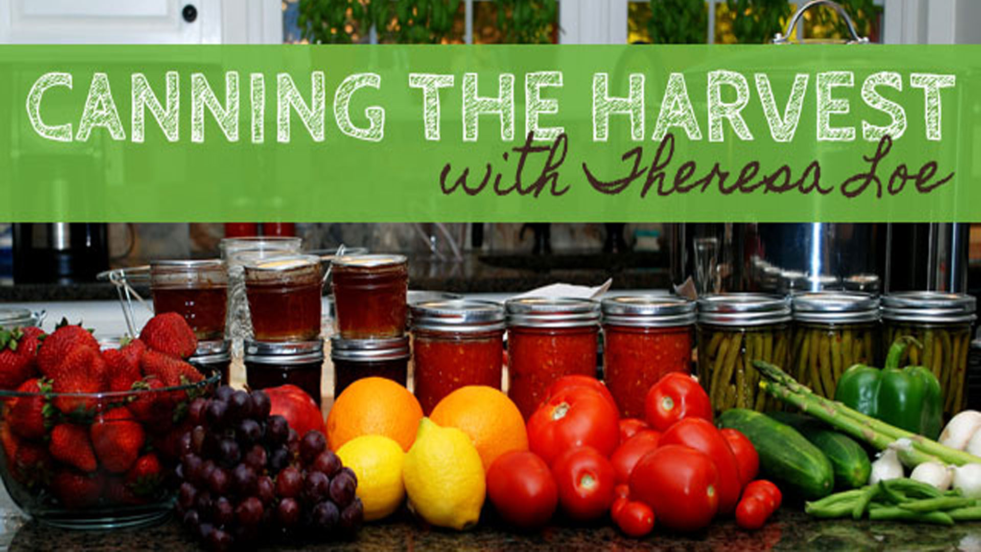 Canning & Preserving Guides