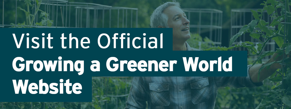 Click to visit the official Growing A Greener World Website