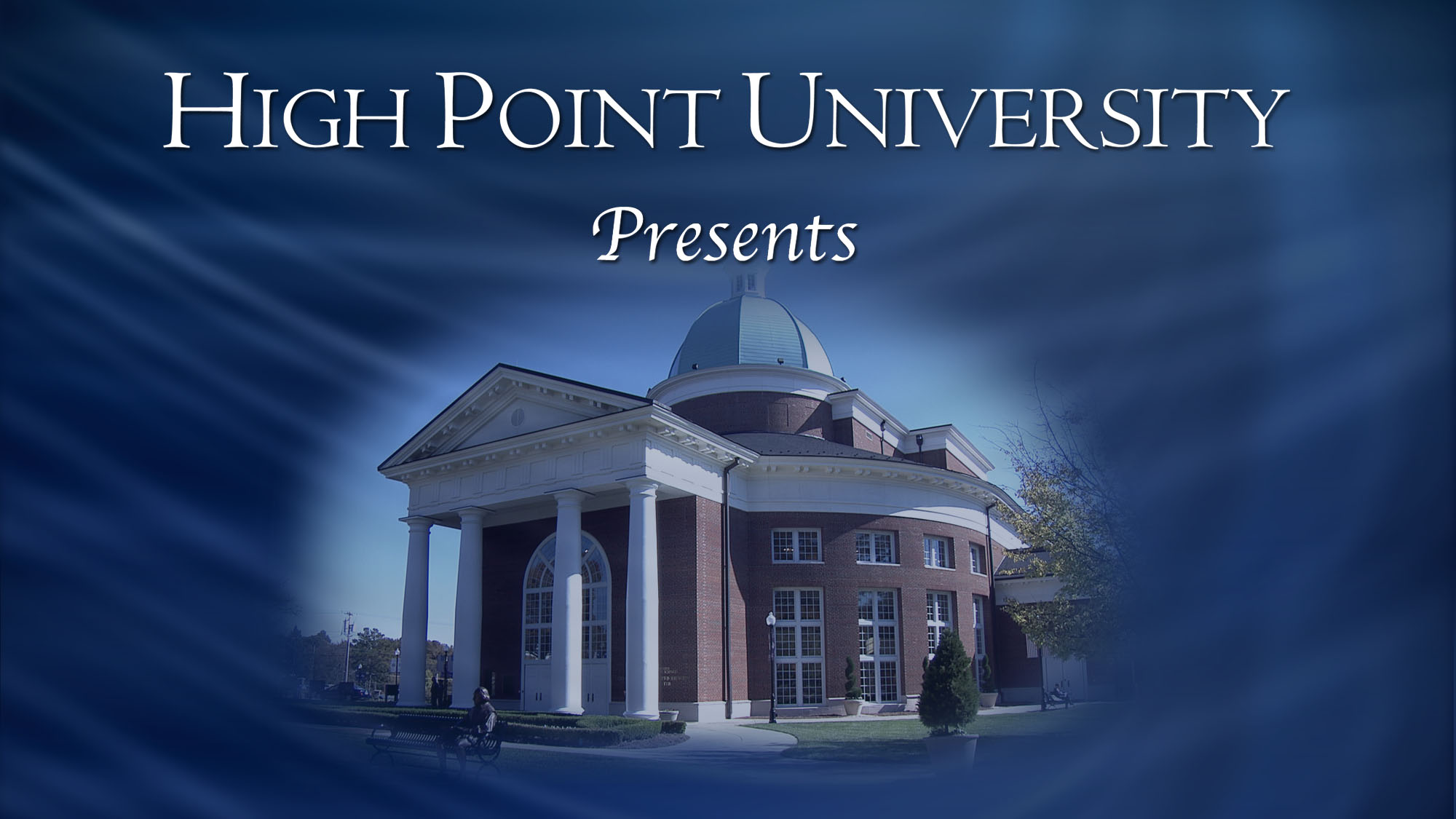 high Point University Presents