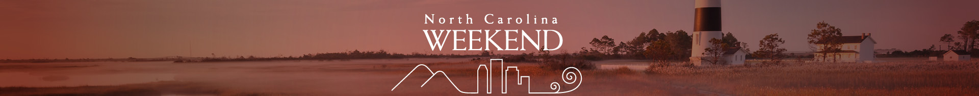 North Carolina Weekend