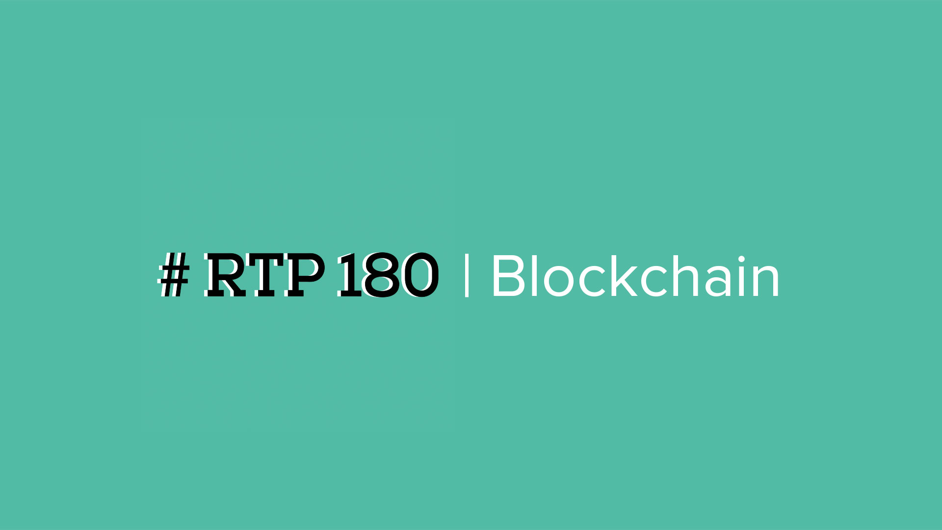 RTP | 180 Blockchain