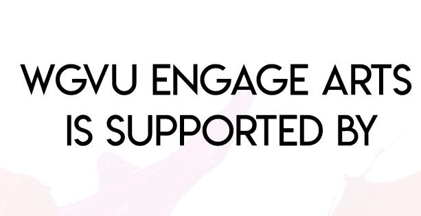 WGVU Engage Arts Sponsor