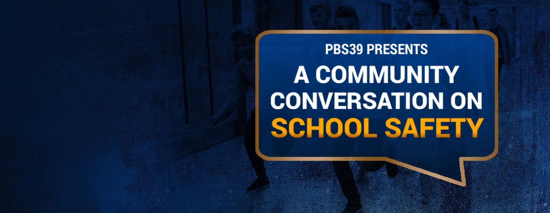 A Community Conversation on School Safety