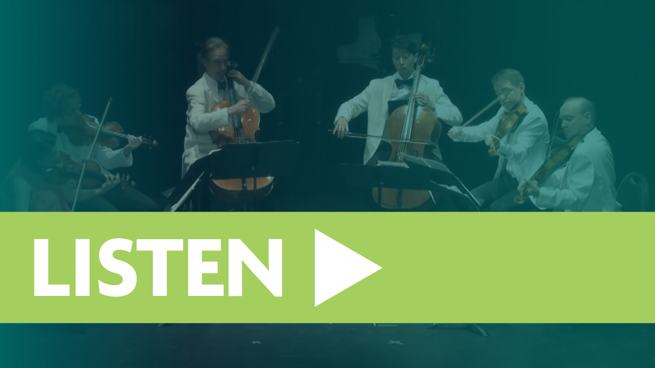 Green banner with the word LISTEN and a triangle play button sit on top of a group of Chamber musicians with a blur transparency