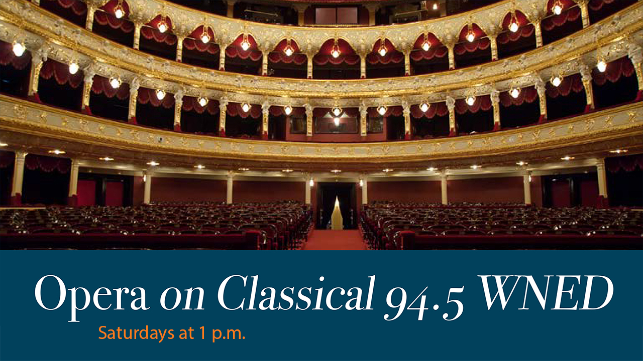 Opera On Classical 94.5 WNED