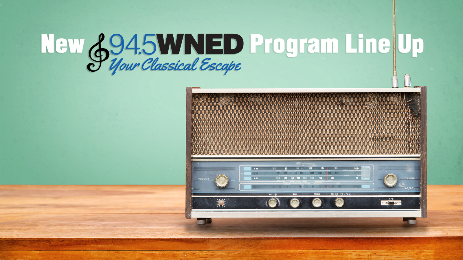 <strong>New Classical 94.5 WNED Program Line Up!</strong>