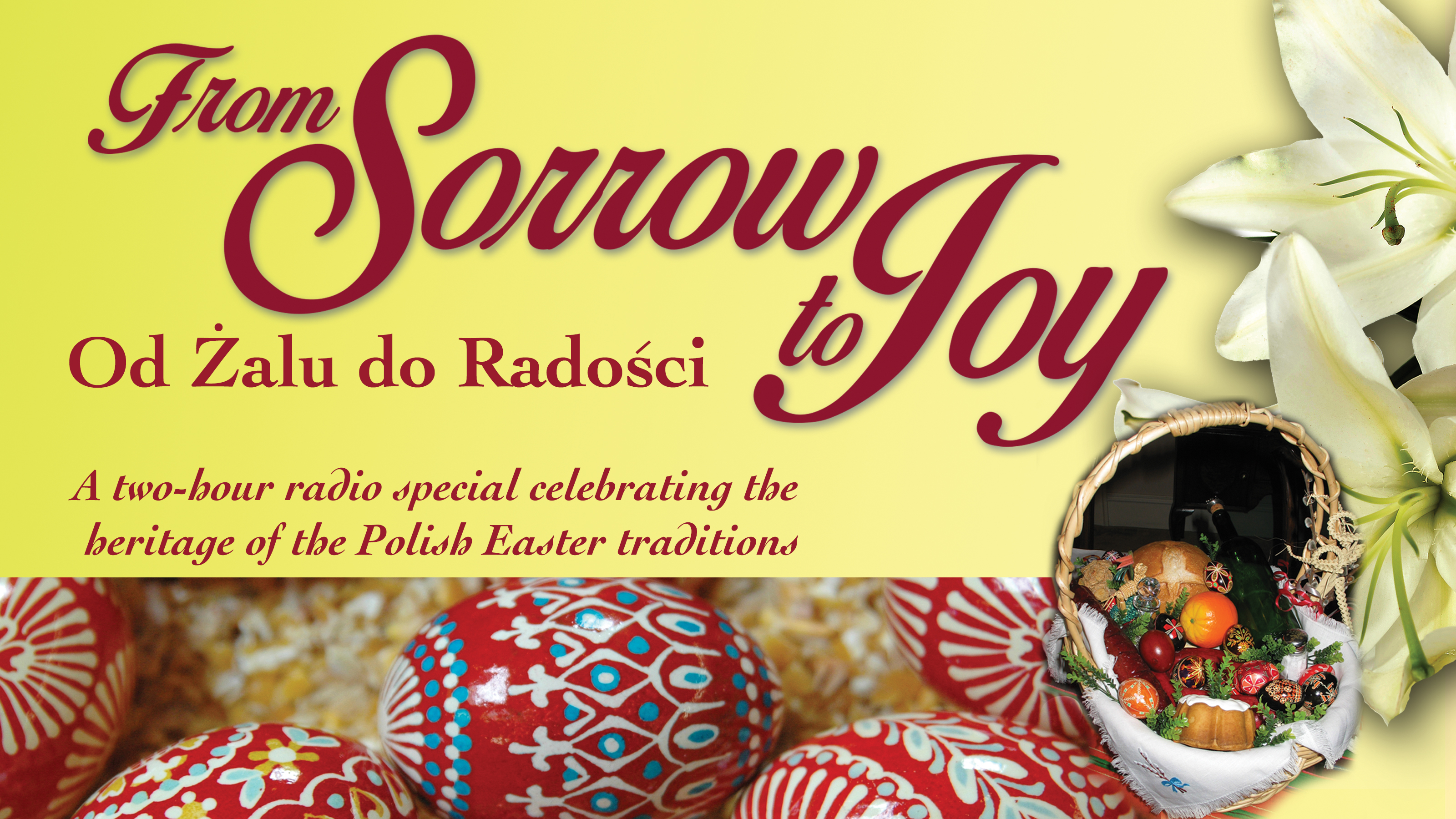 From Sorrow to Joy | A Classical 94.5 WNED Production