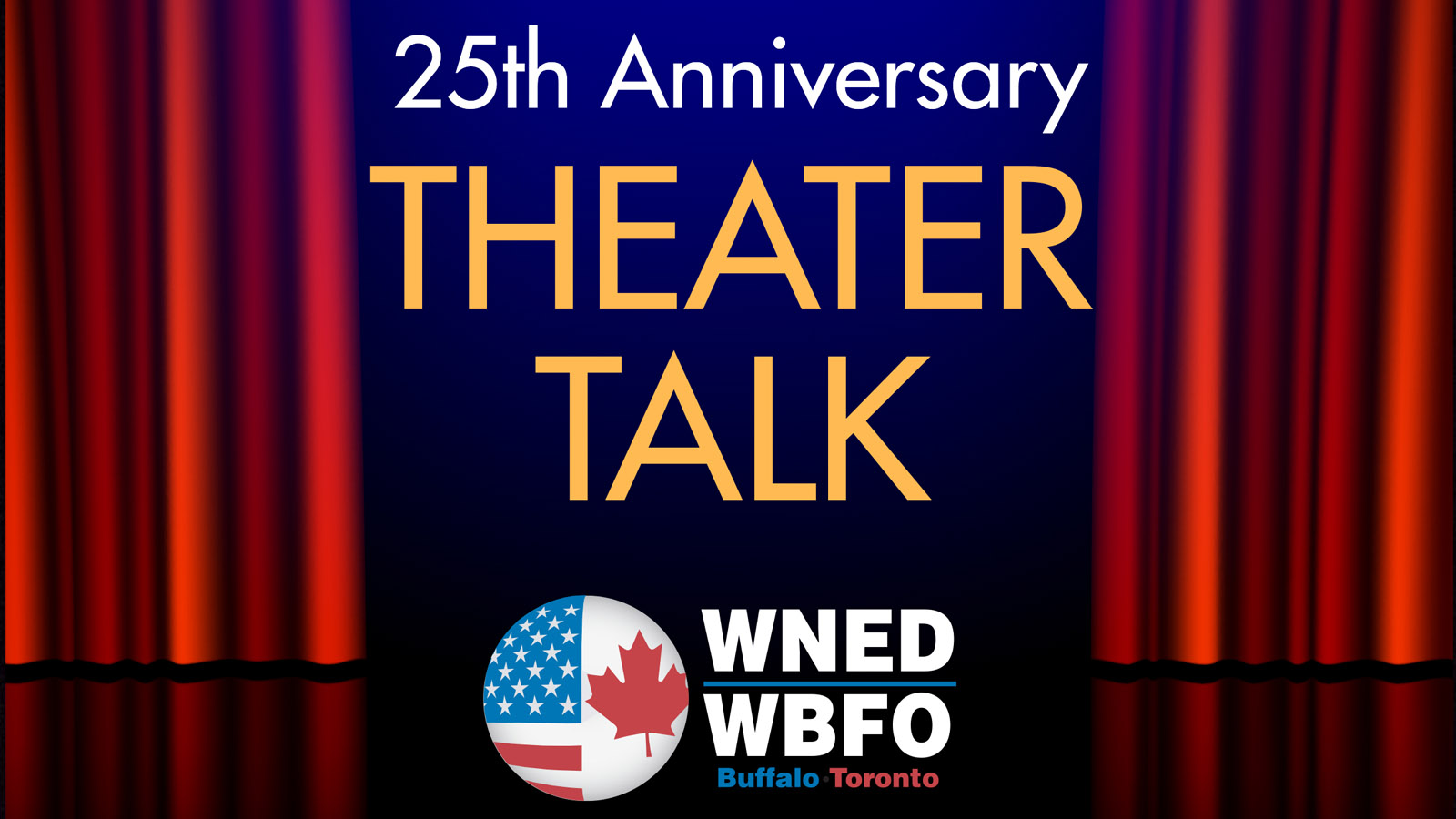 Theater Talk 25th Anniversary