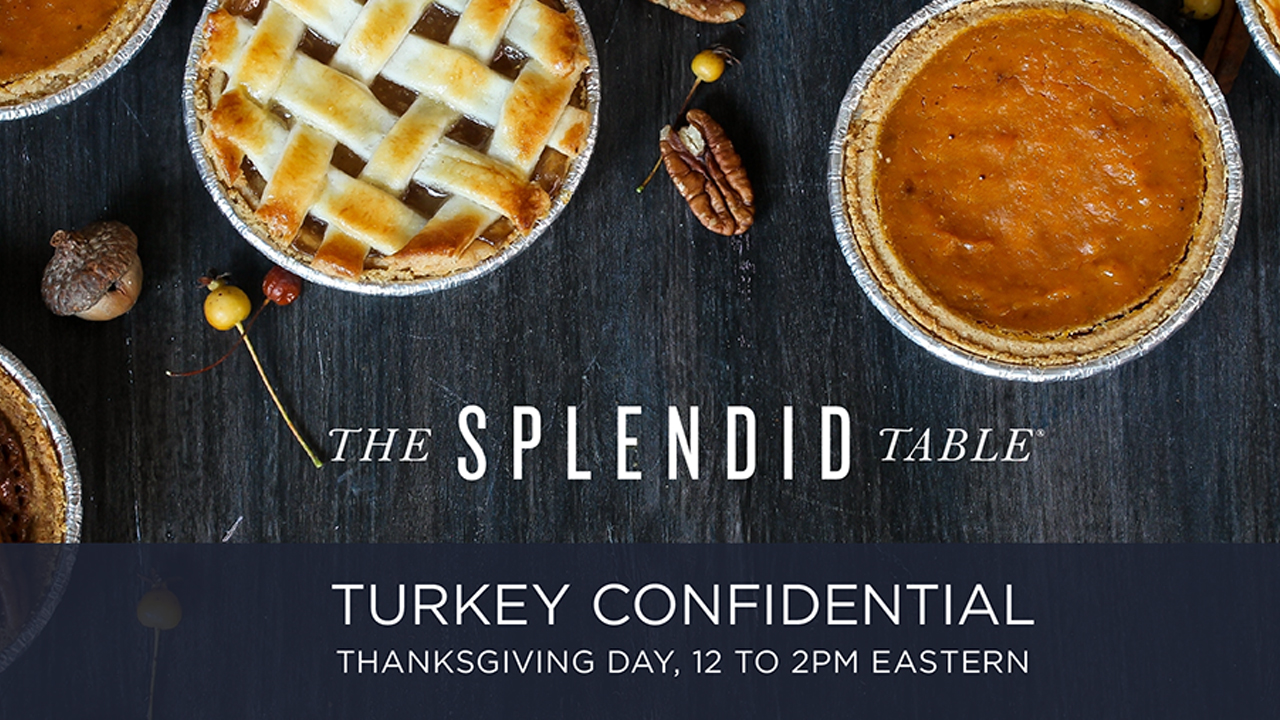 The Splendid Table Turkey Confidential