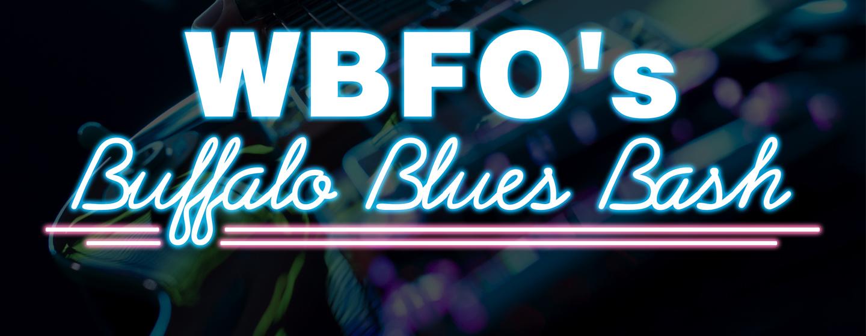 WBFO's Buffalo Blues Bash   April 6