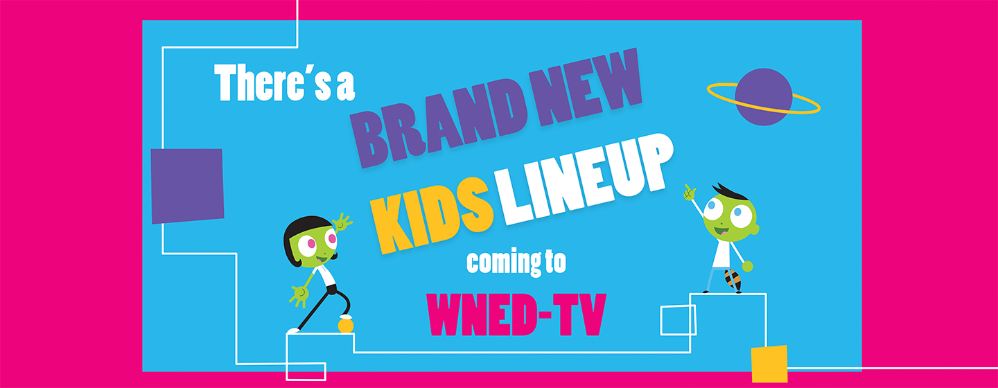 Brand New KIDS Lineup coming to WNED-TV - Jan. 2, 2018