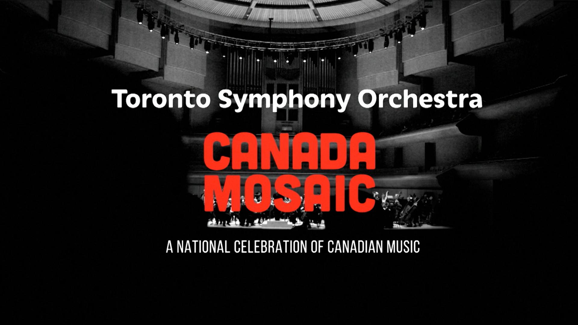 Toronto Symphony Orchestra Canada Mosaic