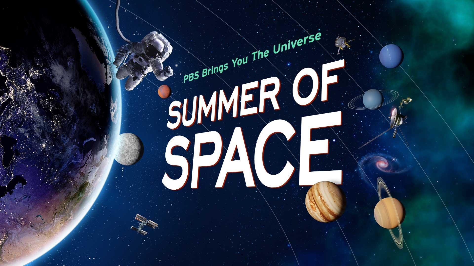 PBS Summer of Space | The Journey is Underway