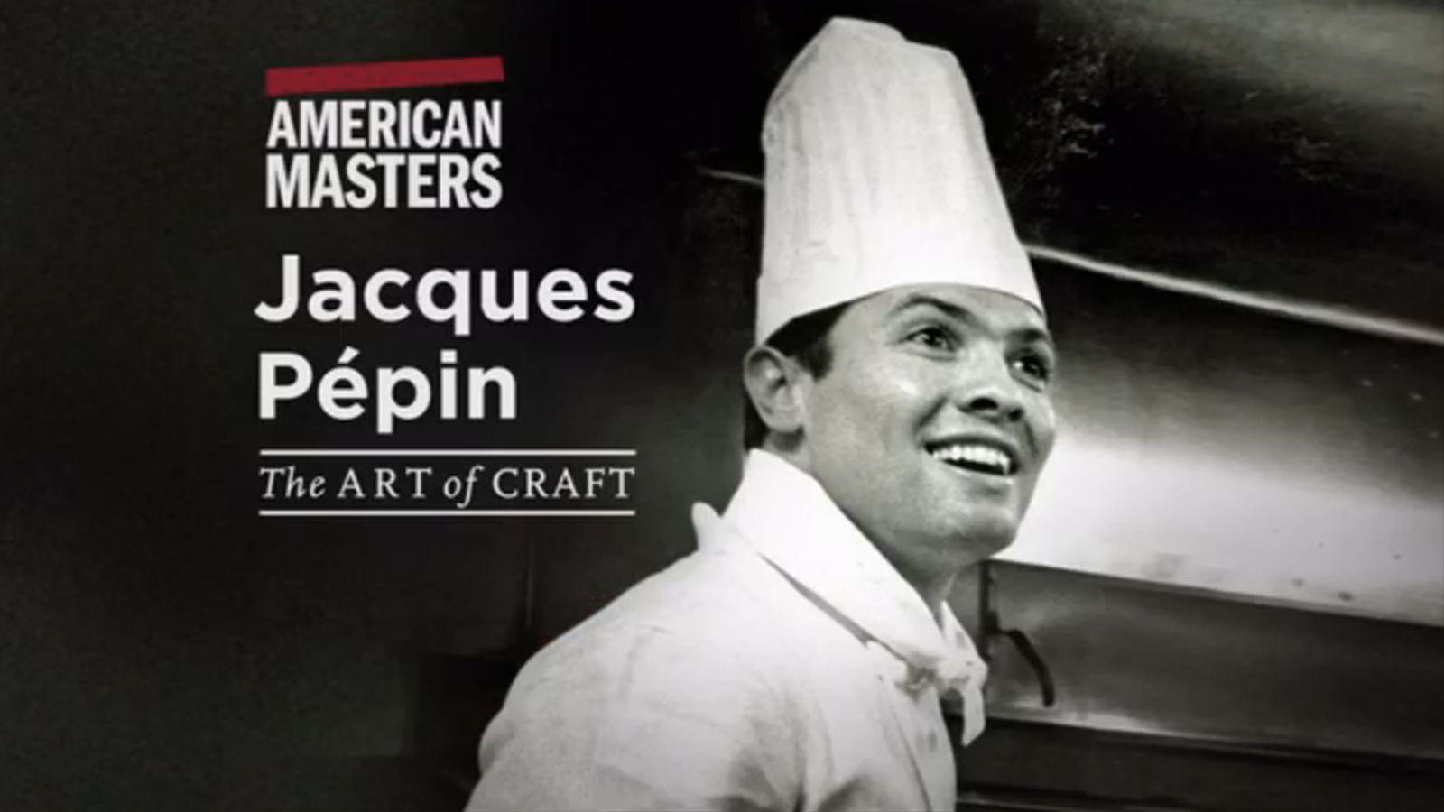 American Masters: Jacques Pepin
