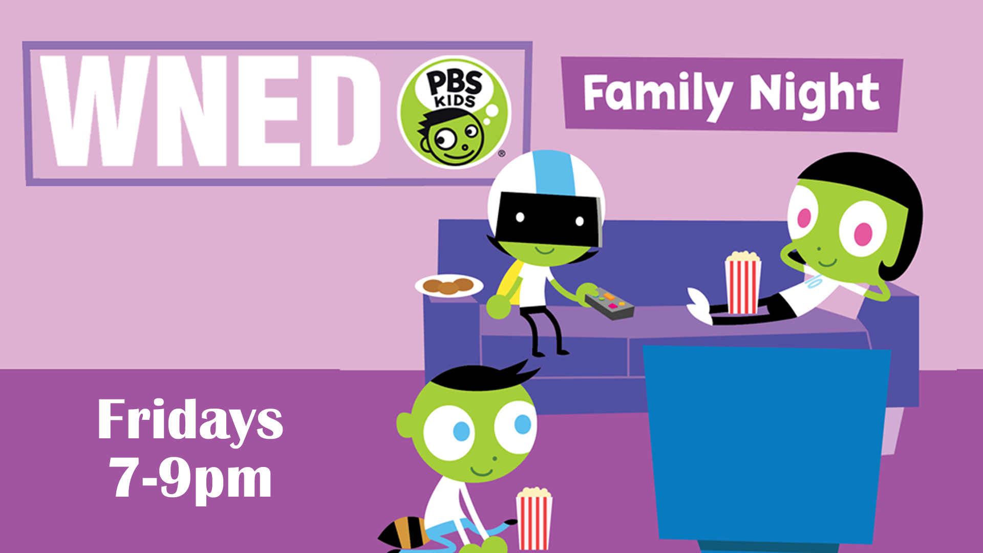 <strong>WNED PBS KIDS Channel Family Night</strong>