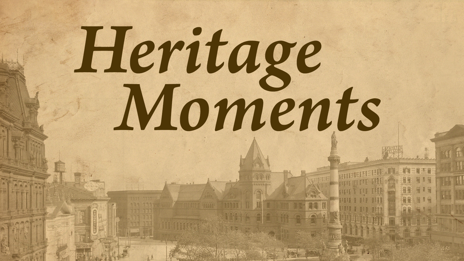 Heritage Moments