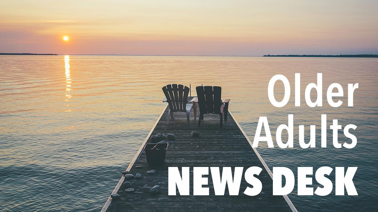 Older Adults News Desk