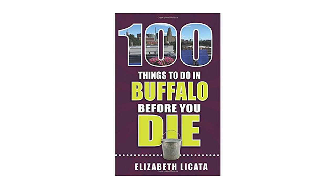 Book: 100 Things to Do in Buffalo Before You Die