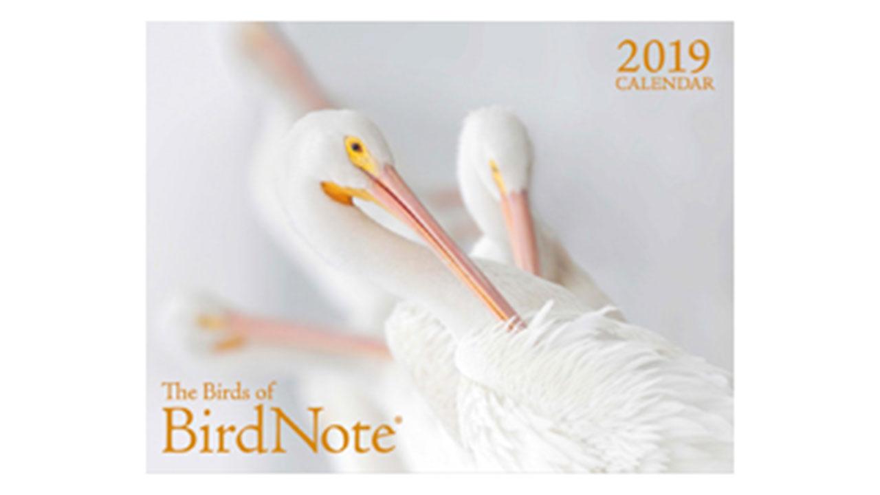 2019 The Birds of BirdNote Calendar