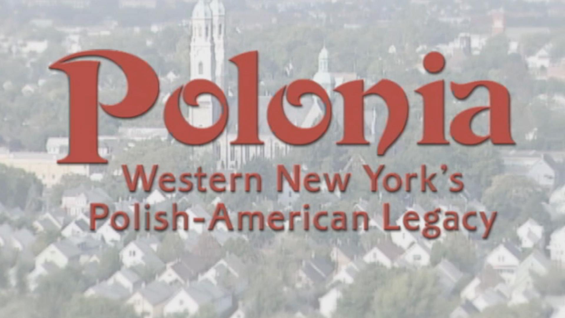 Polonia: Western New York's Polish - American Legacy
