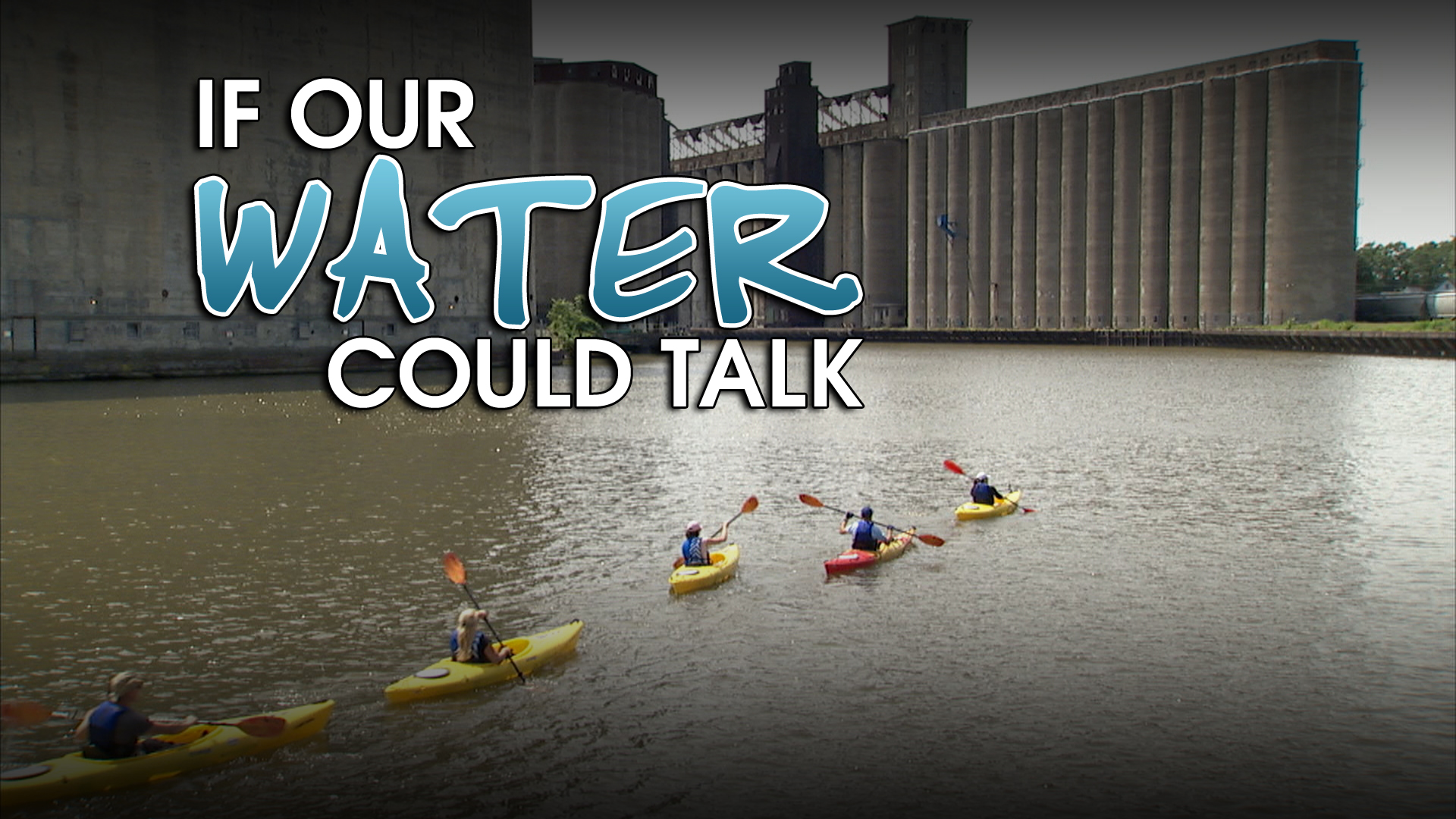 If Our Water Could Talk