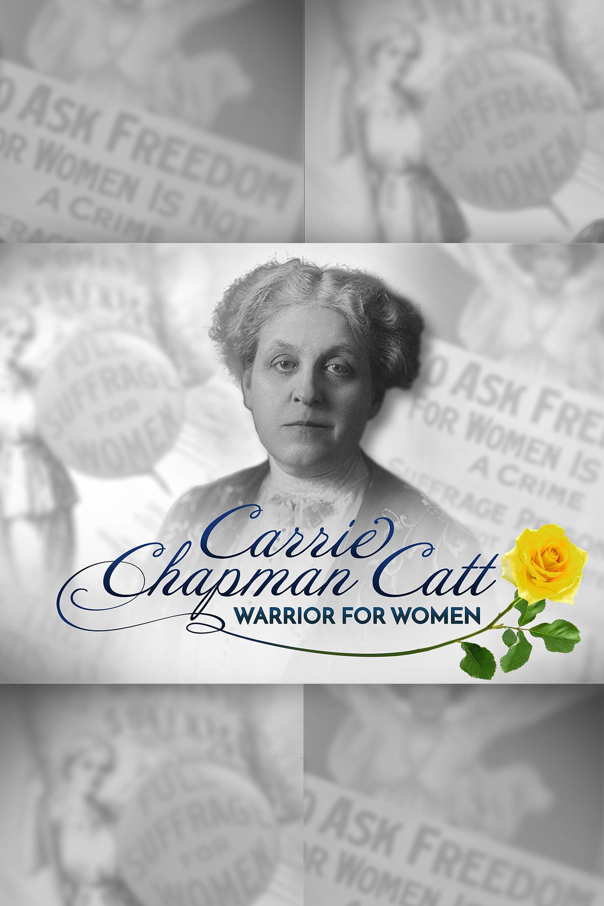 Carrie Chapman Catt: Warrior for Women