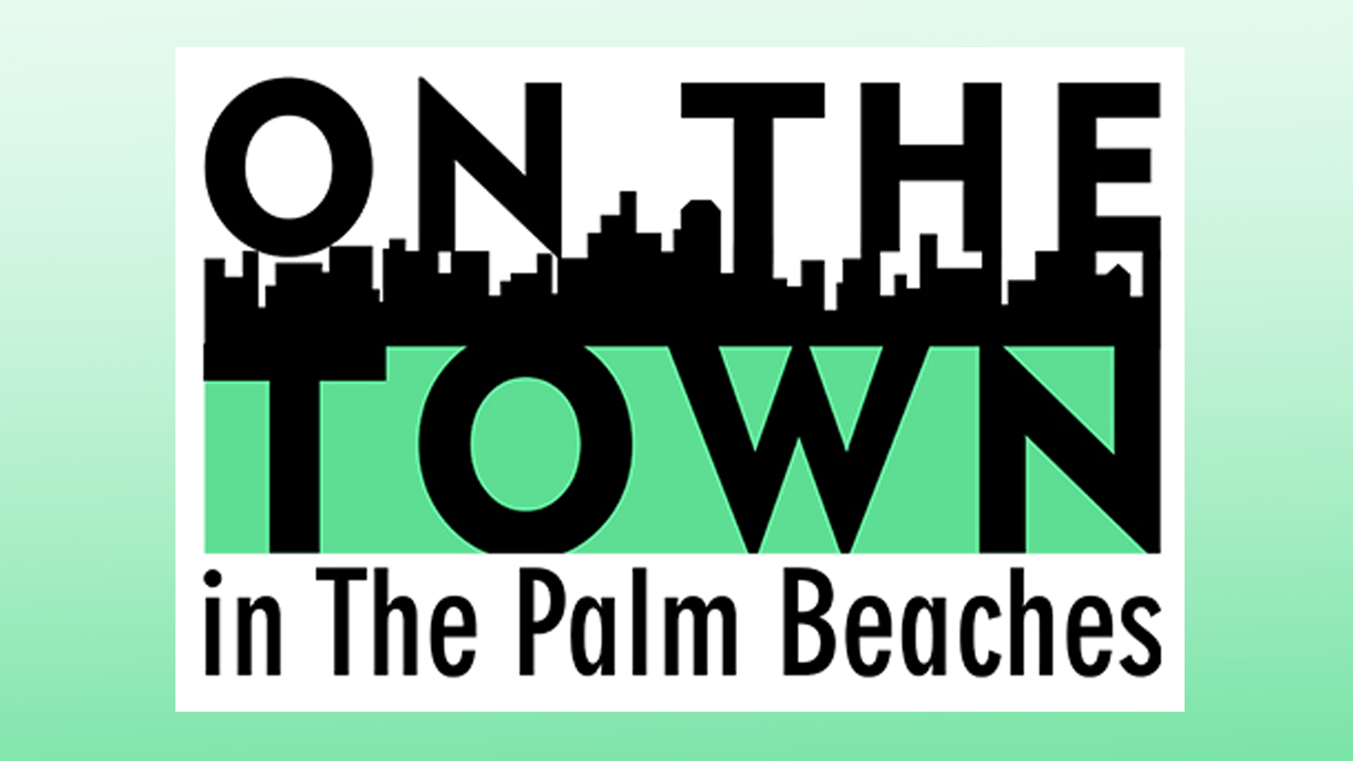 On The Town in the Palm Beaches
